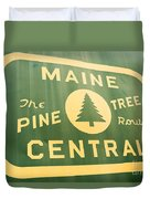 Maine Central The Pine Tree Route Duvet Cover