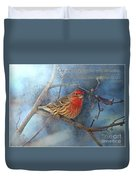 Male Housefinch With Verse Duvet Cover