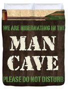 Man Cave Do Not Disturb Duvet Cover