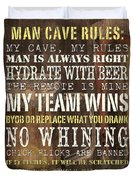 Man Cave Rules 2 Duvet Cover by Debbie DeWitt