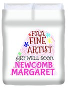 Margaret Get Well Soon Duvet Cover