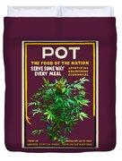 Marijuana Poster Duvet Cover
