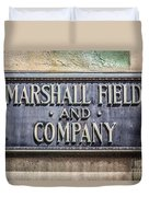 Marshall Field And Company Sign In Chicago Duvet Cover