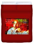 Martin Luther King Jr Duvet Cover