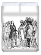 Massasoit Forges Treaty With Pilgrims Duvet Cover