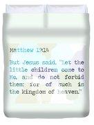 Matthew 19 Duvet Cover