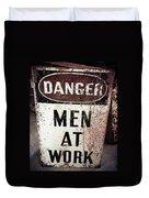 Men At Work Sign Duvet Cover