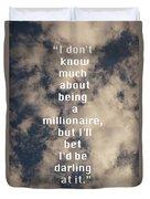 Millionaire Duvet Cover