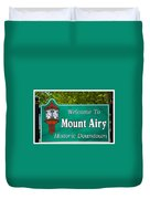 Mount Airy Sign Nc Duvet Cover