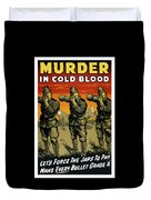 Murder In Cold Blood - Ww2 Duvet Cover