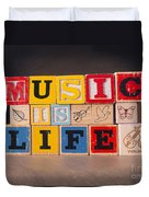 Music Is Life Duvet Cover