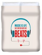 Music- Life Quotes Poster Duvet Cover