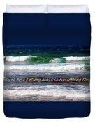 My Heart Is Overlooking The Ocean Duvet Cover