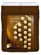 My Ideal Organ Duvet Cover