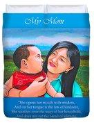 My Mom Duvet Cover