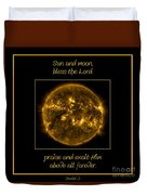 Nasa The Suns Corona Sun And Moon Bless The Lord Praise And Exalt Him Above All Forever Duvet Cover
