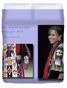 Native American Proverb Duvet Cover