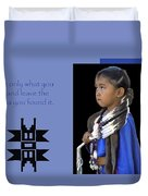 Native American Saying Duvet Cover