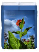 Nature Does Not Hurry Zinnia Standing Tall Duvet Cover