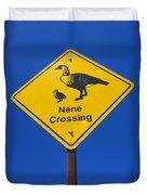 Nene Crossing Sign Haleakala National Park Duvet Cover
