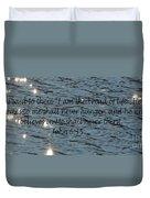 Never Thirst   John 6 35 Duvet Cover