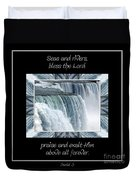 Niagara Falls Seas And Rivers Bless The Lord Praise And Exalt Him Above All Forever Duvet Cover