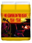 No Camping On The Beach Duvet Cover