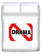 No Drama Duvet Cover