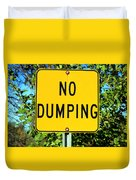 No Dumping Sign Duvet Cover