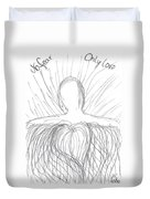 No Fear - Only Love Duvet Cover