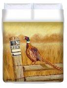 No Hunting   Pheasant Duvet Cover