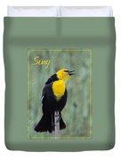 Yellow-headed Blackbird Singing Duvet Cover