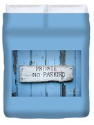 No Parking Sign Duvet Cover