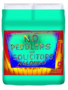 No Peddlers Or Solicitors Duvet Cover