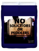 No Solicitors Or Peddlers Duvet Cover
