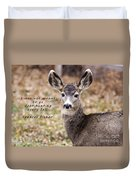 Not Meant To Deer Hunt Duvet Cover