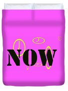 Now Pink Duvet Cover