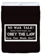 Obey The Law Keep Your Mouth Shut Duvet Cover