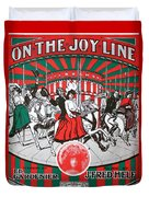 On The Joy Line Duvet Cover