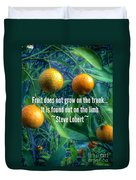Oranges On A Limb Quote   Duvet Cover