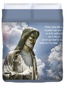 Peace I Leave With You Duvet Cover