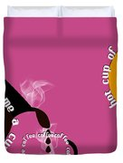 Perk Up With A Cup Of Coffee 10 Duvet Cover