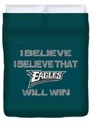 Philadelphia Eagles I Believe Duvet Cover
