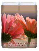 Philippians 4 5 Gerber Daisies Duvet Cover