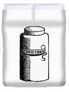 Pill Bottle, 19th Century Duvet Cover