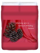Pine Cones For The Holidays Duvet Cover