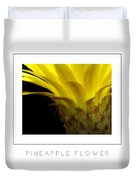 Pineapple Flower Poster Duvet Cover