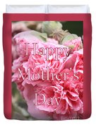 Pink Hollyhock Mother's Day Card Duvet Cover