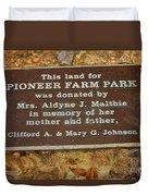 Pioneer Farm Park Plaque At Andersonville Georgia Duvet Cover