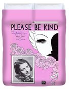 Please Be Kind Duvet Cover